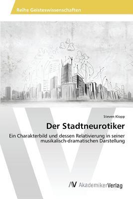 Der Stadtneurotiker - Klopp Steven