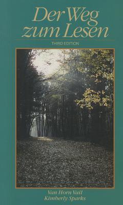 Der Weg Zum Lesen - Sparks, Kimberly, and Vail, Van Horn
