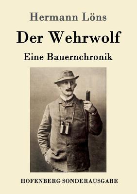 Der Wehrwolf - Hermann Lons