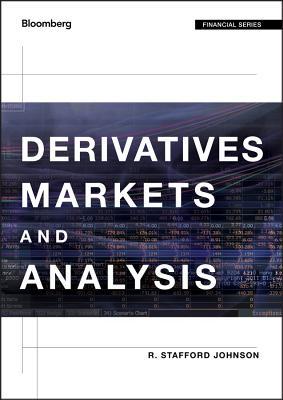 Derivatives Markets and Analysis - Johnson, R Stafford