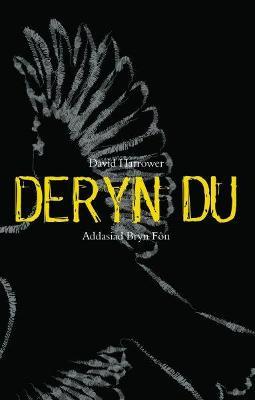 Deryn Du - Harrower, David, and Fon, Bryn (Translated by)