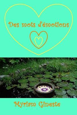 Des Mots D'Emotions - Gineste, Mme Myriam