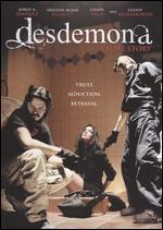 Desdemona: A Love Story