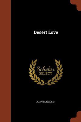 Desert Love - Conquest, Joan