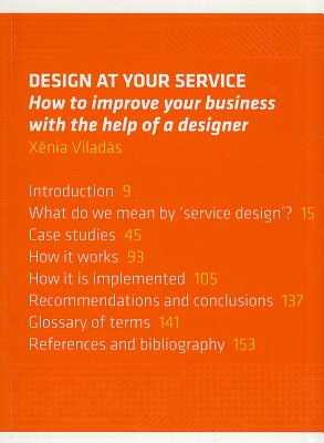 Design at Your Service: How to Improve Your Business with the Help of a Designer - Viladas, Xenia
