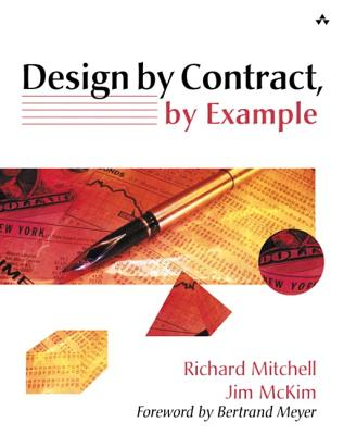 Design by Contract by Example - Mitchell, Richard, and McKim, Jim, and Meyer, Bertrand (Foreword by)