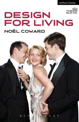 Design for Living - Coward, Noel