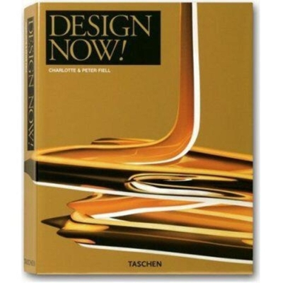 Design Now! - Fiell, Charlotte (Editor), and Fiell, Peter M (Editor)