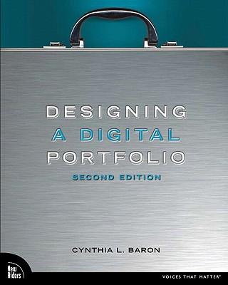 Designing a Digital Portfolio - Baron, Cynthia L