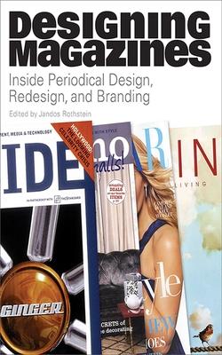 Designing Magazines - Rothstein, Jandos
