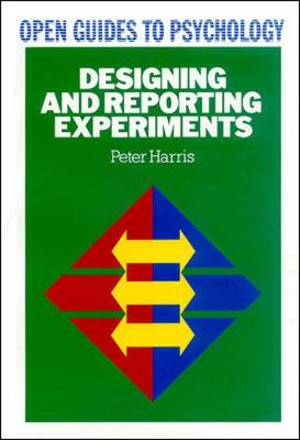 Designing & Reporting Experiments - Harris, Peter