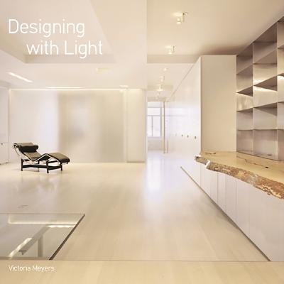 Designing with Light - Meyers, Victoria
