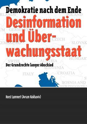 Desinformation Und Berwachungsstaat - Lummert, Horst, and Becker, Alexander (Editor)