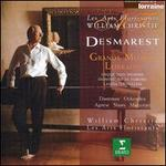Desmarest: Grands Motets Lorrains