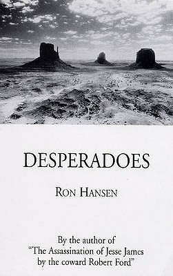 Desperadoes - Hansen, Ron