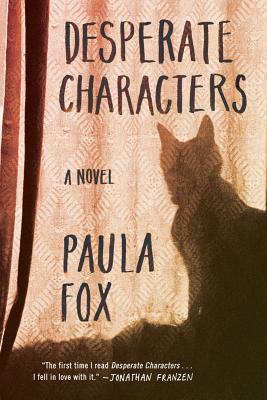 Desperate Characters - Fox, Paula, and Franzen, Jonathan (Introduction by)