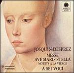 Desprez: Messe Ave Maris Stella; Motets à la Vierge