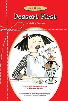 Dessert First - Durand, Hallie