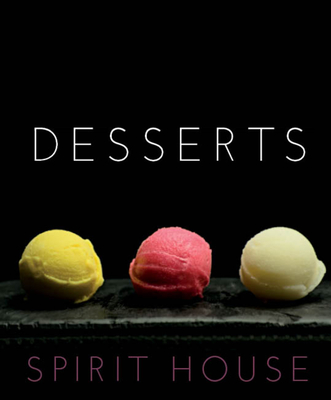 Desserts - Spirit House - Brierty, Helen
