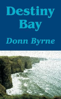 Destiny Bay - Byrne, Donn