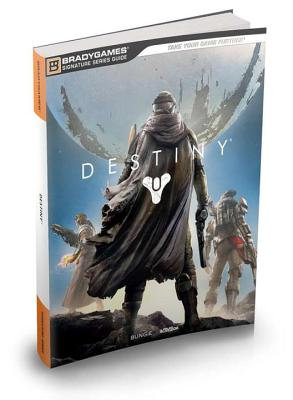 Destiny Signature Series Strategy Guide - Marcus, Phillip, and BradyGames