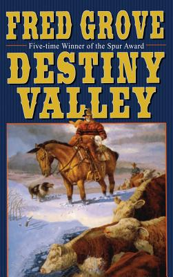 Destiny Valley - Grove, Fred