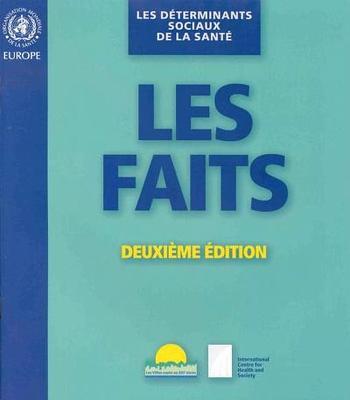 Determinants Sociaux de la Sante: Les Faits - Wilkinson, Richard, and Marmot, Michael, Sir