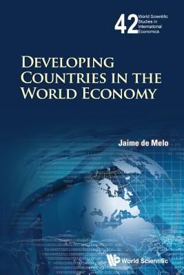 Developing Countries in the World Economy - de Melo, Jaime