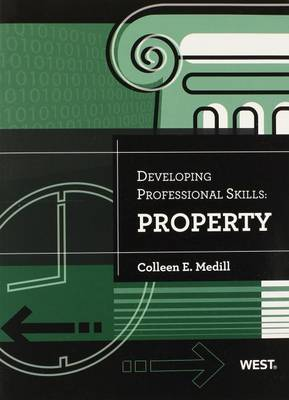 Developing Professional Skills: Property - Medill, Colleen