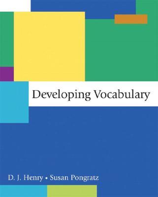 Developing Vocabulary - Henry, D J