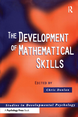 Development of Mathematical Skills - Donlan, Chris (Editor)