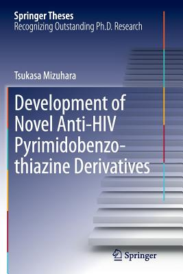 Development of Novel Anti-HIV Pyrimidobenzothiazine Derivatives - Mizuhara, Tsukasa