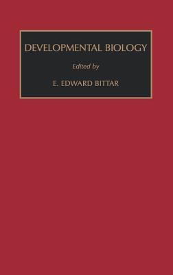 Developmental Biology - Bittar, Edward (Editor)