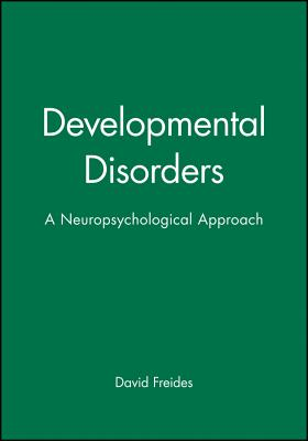 Developmental Disorders - Freides, David