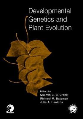 Developmental Genetics and Plant Evolution - Cronk, Cronk C B