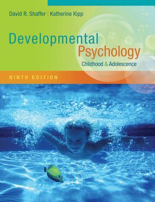 Developmental Psychology: Childhood and Adolescence - Shaffer, David R
