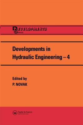 Developments in Hydraulic Engineering - Novak, P