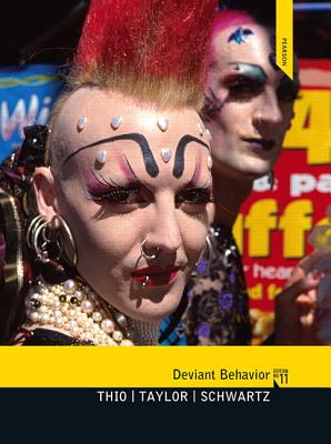 Deviant Behavior - Thio, Alex, and Taylor, Jim D., and Schwartz, Martin D.