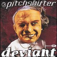 Deviant - Pitchshifter
