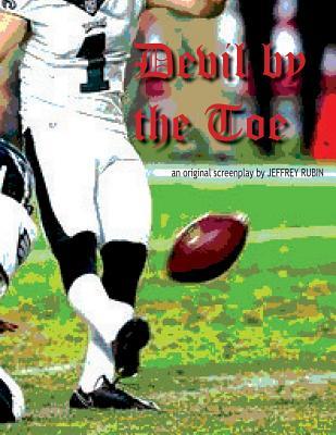 Devil by the Toe - Rubin, Jeffrey