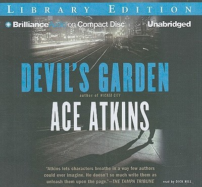 Devil's Garden - Atkins, Ace, and Hill, Dick (Read by)