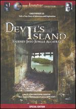Devil's Island: Journey Into Jungle Alcatraz