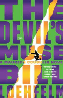Devil's Muse - Loehfelm, Bill