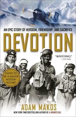 Devotion: An Epic Story of Heroism, Friendship, and Sacrifice - Makos, Adam