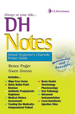 Dh Notes: Dental Hygienist's Chairside Pocket Guide - Prajer, Renee, MS, and Grosso, Gwen, MS