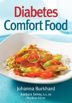 Diabetes Comfort Food - Burkhard, Johanna