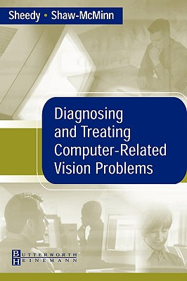 Diagnosing and Treating Computer-Related Vision Problems - Sheedy, James E
