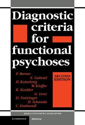 Diagnostic Criteria for Functional Psychoses - Berner, P