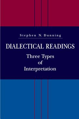Dialectical Readings - Ppr. - Dunning, Stephen N