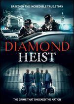 Diamond Heist